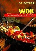 9783767002289: Wok. Fantasievolle asiatische Küche