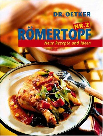 9783767002487: Römertopf, Nr.2, Neue Rezepte und Ideen
