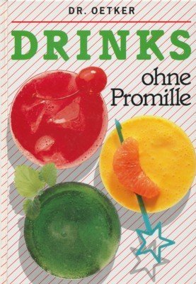 9783767002678: Drinks ohne Promille