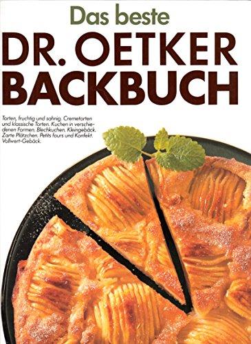 9783767002760: Das Beste Dr. Oetker Backbuch