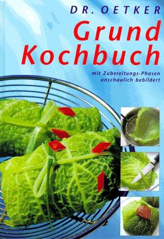 9783767003071: Dr. Oetker, Grundkochbuch