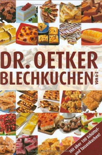 9783767005082: Dr. Oetker: Blechkuchen von A-Z