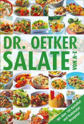 9783767005129: Dr. Oetker: Salate von A-Z