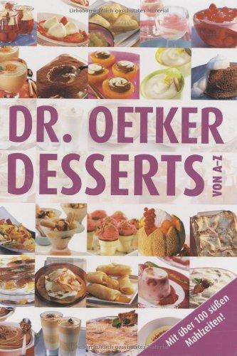 9783767005167: Dr. Oetker: Desserts von A-Z