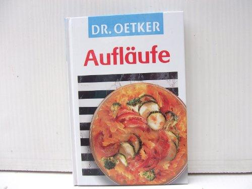 9783767005303: Dr. Oetker, Aufläufe