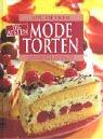 9783767005549: Die besten Modetorten: Lambadaschnitten, Fliesenkuchen, Aranca-Sekt-Torte, Blondes Blech, u.a.