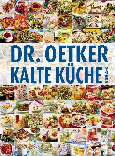 9783767005853: Dr. Oetker: Kalte Küche von A-Z