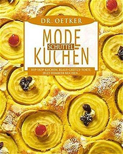 9783767006225: Mode-Sch�ttel-Kuchen