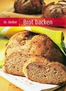 9783767007383: Brot backen - modern