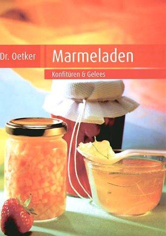 9783767007406: Marmeladen: Konfitüren & Gelees