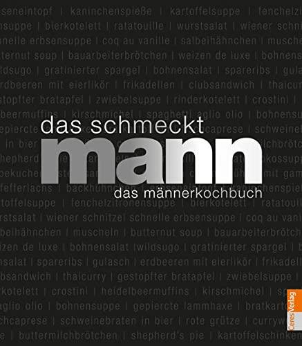 9783767007703: Das schmeckt Mann: Ein Männerkochbuch
