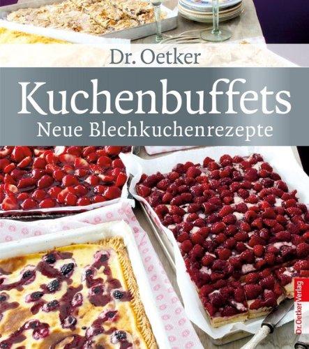 9783767008397: Kuchenbuffets - neue Blechkuchenrezepte