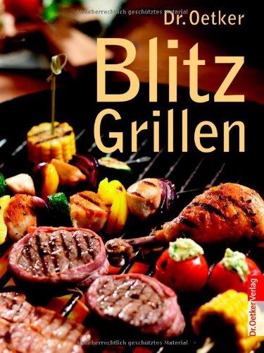 9783767008465: Dr. Oetker: Blitz Grillen