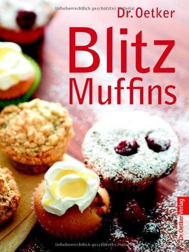 9783767008472: Dr. Oetker: Blitz Muffins