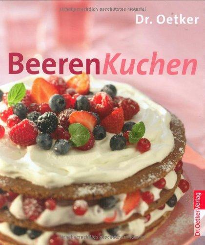 9783767009165: Beerenkuchen: Kleine Backtrends