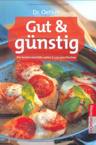 9783767009769: Dr. Oetker: Gut & Günstig: Die besten Gerichte unter 2,50 Euro