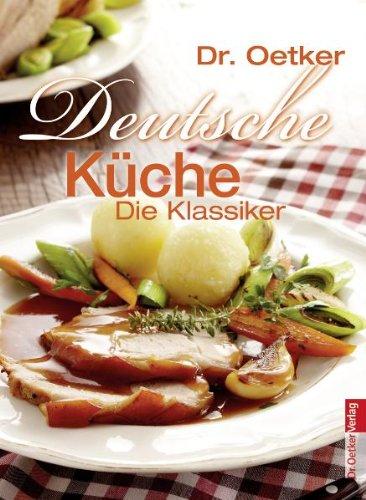 9783767009974: Deutsche Küche - traditionelle deutsche ...