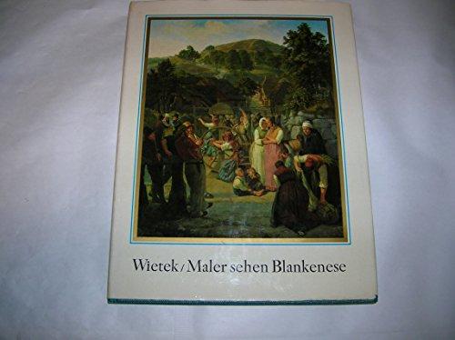 Maler sehen Blankenese und die Elbe. Mit: Wietek, Gerhard