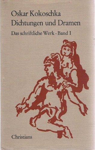 9783767202009: 2 Titel / 1. Dichtungen und Dramen (Das schriftliche Werk Band I) 1.Ausgabe