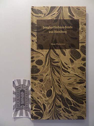 9783767202702: Jungfer-Nichten-Briefe aus Hamburg (Verein für Hamburgische Geschichte Vorträge und Aufsätze)