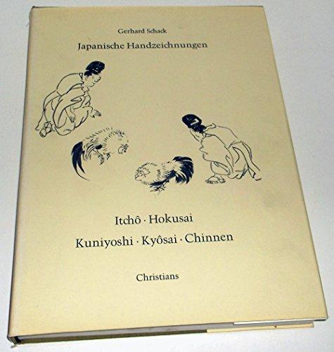 9783767203839: Japanische Handzeichnungen. Von Itchô, Hokusai, Kuniyoshi, Kyôsai, Chinnen