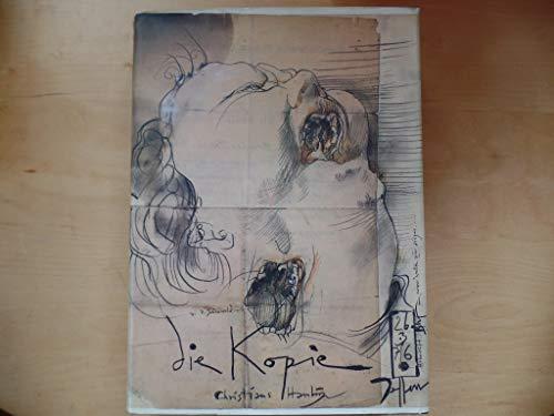 Die Kopie. [Zeichnungen und Radierungen nach Botticelli, Mantegna, Caravaggio, Dürer, Goya, ...