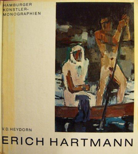 9783767204270: Erich Hartmann (Hamburger K�nstler-Monographien zur Kunst des 20. Jahrhunderts)