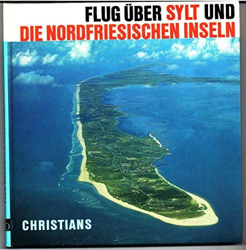 9783767204768: Flug über Sylt und die Nordfriesischen Inseln