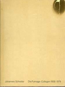 Johannes Schreiter: Die Fumage-Collagen 1958-1978: Schreiter, Johannes