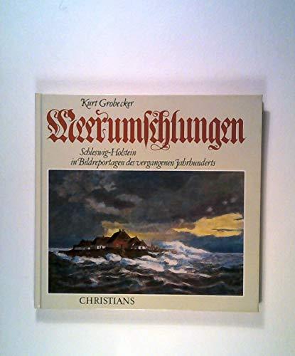 9783767206496: Meerumschlungen: Schleswig-Holstein in Bildreportagen des vergangenen Jahrhunderts (German Edition)