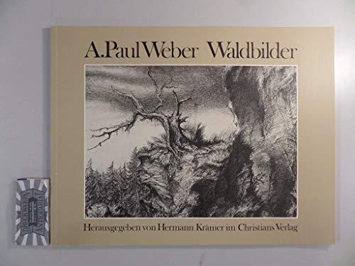 9783767209046: A. Paul Weber - Waldbilder. Zeichnungen aus dem Gefängnis 1937
