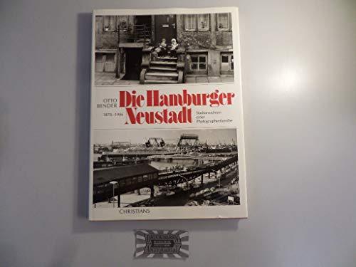 9783767209732: Die Hamburger Neustadt 1878-1986: Stadtansichten einer Photographenfamilie (German Edition)