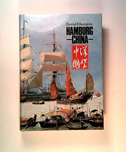 9783767210226: Hamburg-China: Geschichte einer Partnerschaft