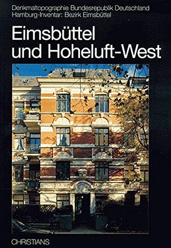 9783767212510: Eimsbüttel und Hoheluft-West (Denkmaltopographie Bundesrepublik Deutschland)