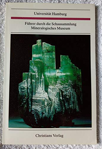 F?hrer durch die Schausammlung Mineralogisch-Petrographisches Institut und: n/a