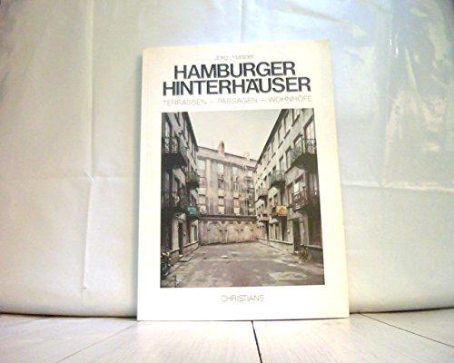 9783767299689: Hamburger Hinterhäuser. Terrassen - Passagen - Wohnhöfe