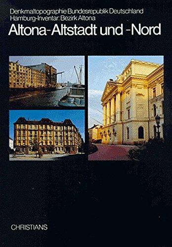 9783767299979: Altona, Altstadt und -Nord (Denkmaltopographie Bundesrepublik Deutschland) (German Edition)