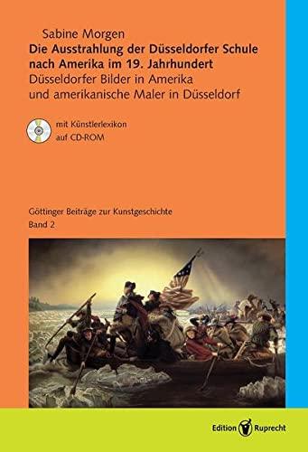 9783767530591: Die Ausstrahlung der Düsseldorfer Schule nach Amerika im 19. Jahrhundert: Düsseldorfer Bilder in Amerika und amerikanische Maler in Düsseldorf
