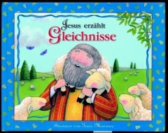 9783767576834: Jesus erzählt Gleichnisse. Bilderbuch für Vorschulkinder. (Ab 5 J.).
