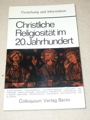 Christliche Religiosität im 20. Jahrhundert