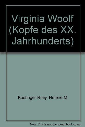 Virginia Woolf - Helene M. Kastinger Riley