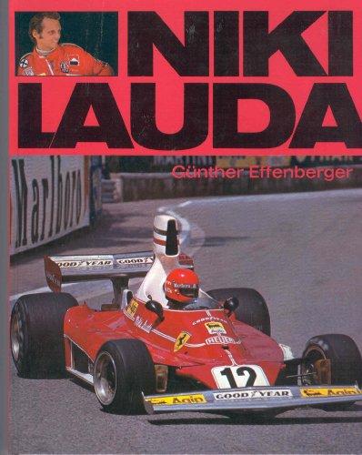 9783767900905: Niki Lauda [Paperback] by Effenberger, Gunther