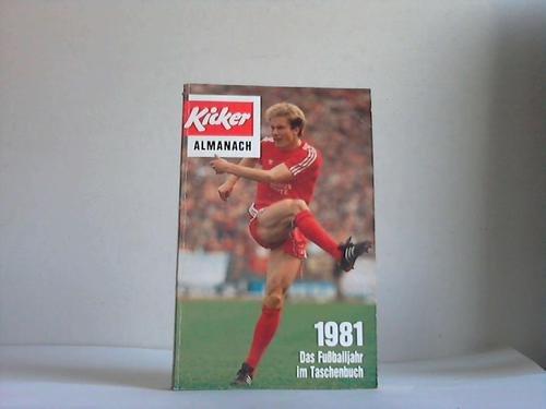 9783767901438: Kicker-Almanach 1981