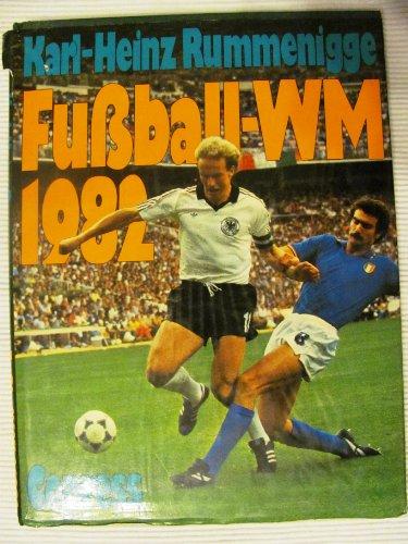 9783767901735: Fu�ball-Weltmeisterschaft 1982.