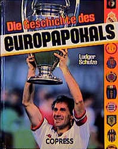 9783767903128: Die Geschichte des Europapokals