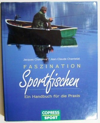 9783767904439: Faszination Sportfischen. Ein Handbuch f�r die Praxis