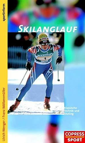 9783767906402: Skilanglauf. Klassische Technik und Skating (Livre en allemand)