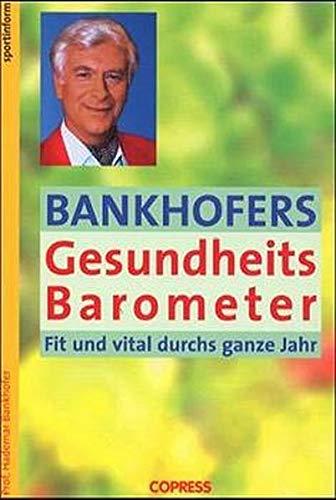 9783767906501: Bankhofers Gesundheits Barometer.