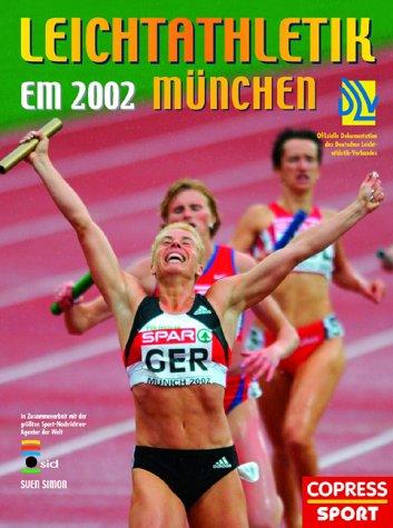 9783767906617: Leichtathletik EM 2002 München