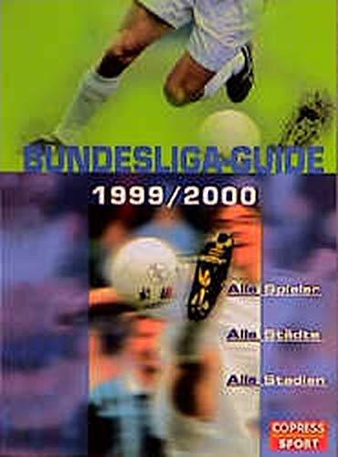 9783767907157: Bundesliga-Guide. Alle Spieler, alle Städte, alle Stadien